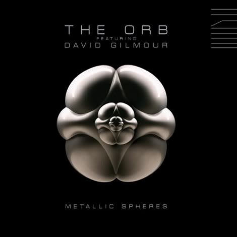 The-Orb-feat-DavidGilmour-Metallic-Spher