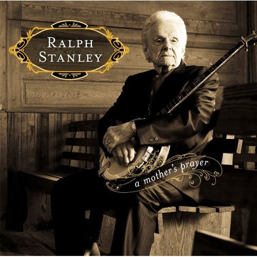ralph-stanley-A-Mothers-Prayer