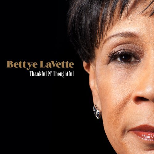 bettye lavette thankful n thoughtful