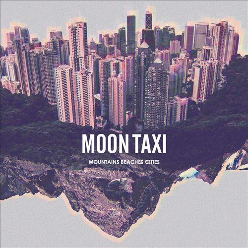 moon taxi mountains beaches cities american songwriter. Black Bedroom Furniture Sets. Home Design Ideas