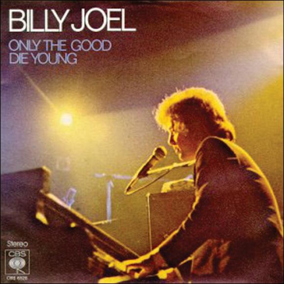 only the good die young What does billy joel's song only the good die young mean we have the answer.