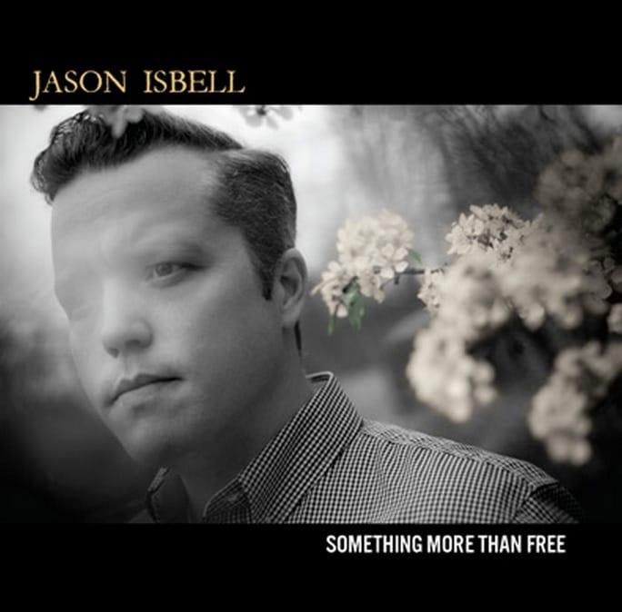 Jason Isbell Something More Than Free American Songwriter