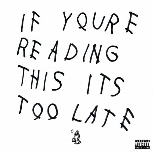 Drake - Of You're Reading This