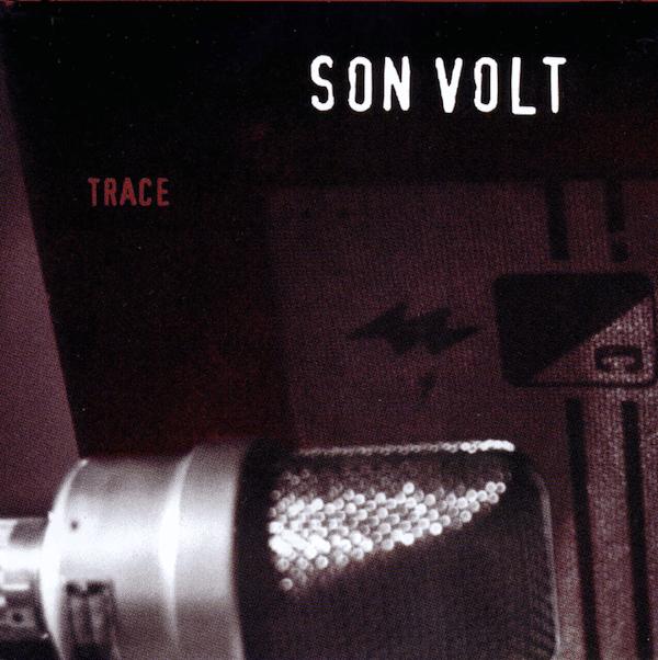 Son Volt - Trace Reissue