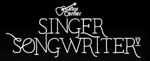 Guitar Center Singer-Songwriter 5 Competition