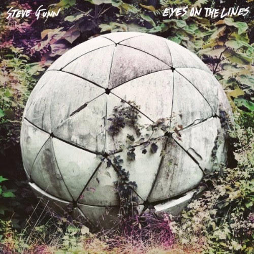 Steve Gunn - Eyes on the Lines