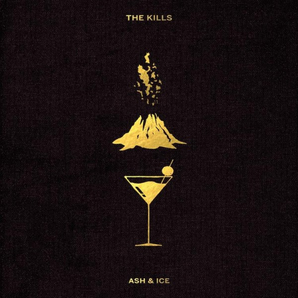 The Kills Ash & Ice Album
