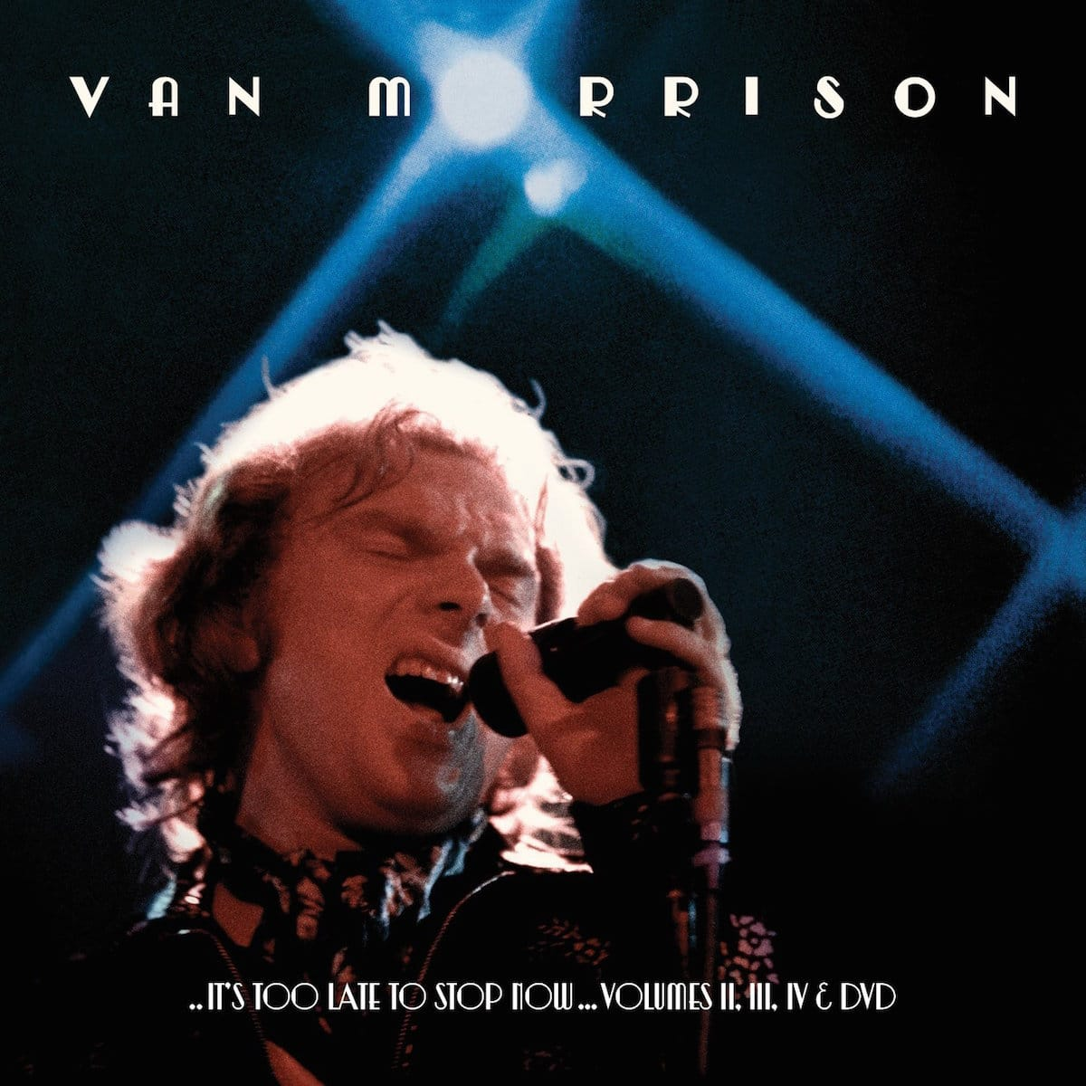 van-morrison-its-too-late-to-stop-now-volumes-ii-iii-iv-dvd