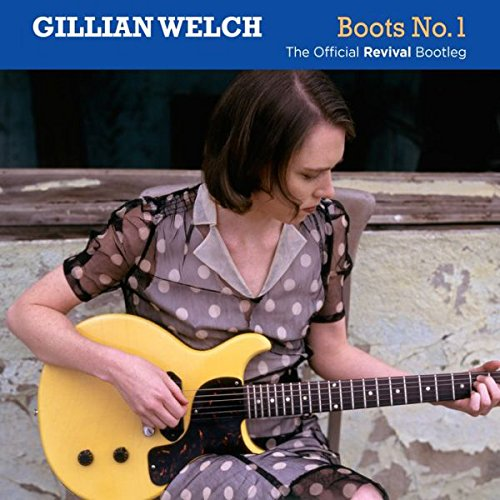 Gillian Welch - Revival Bootleg
