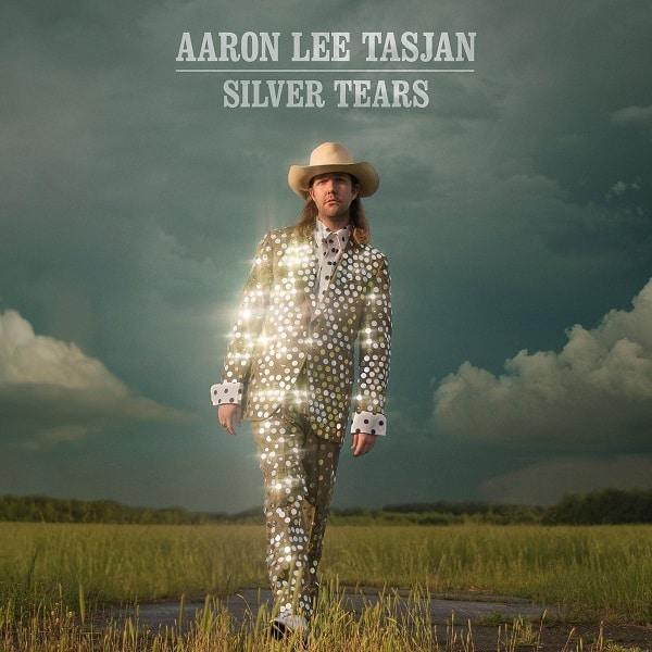 Aaron Lee Tasjan, Silver Tears