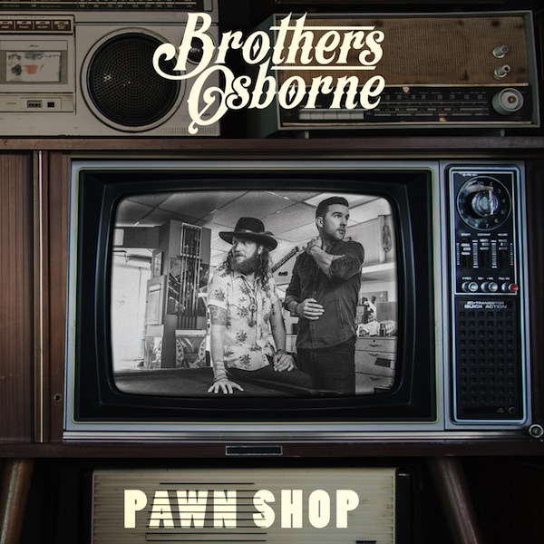 Brothers Osborne Pawn Shop