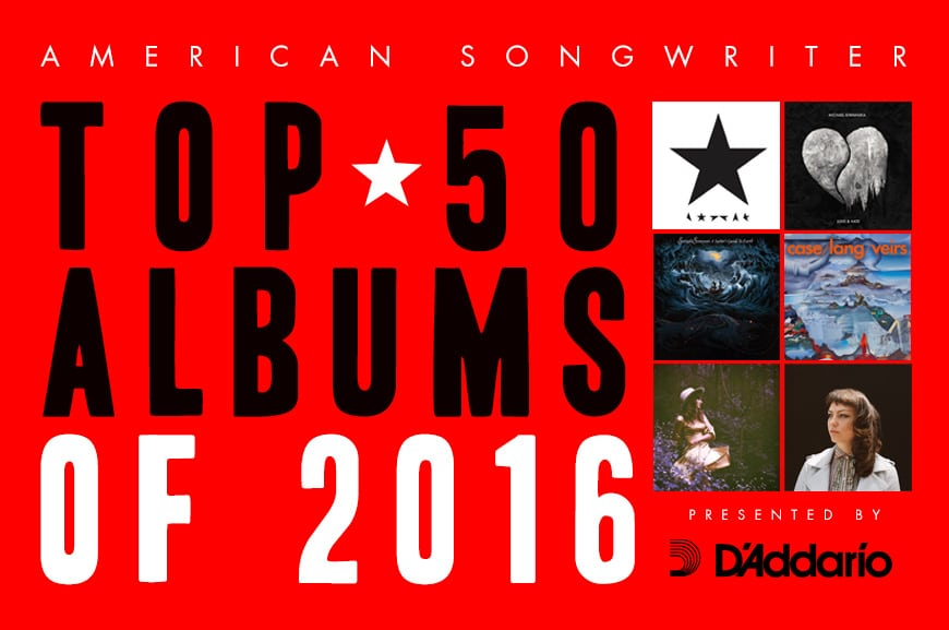 american songwriter 39 s top 50 albums of 2016 presented by d 39 addario page 2 of 5 american. Black Bedroom Furniture Sets. Home Design Ideas
