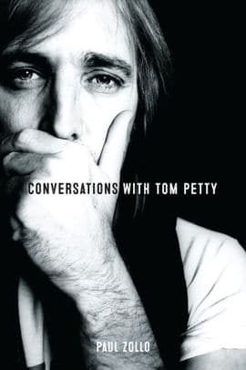 A Few Thoughts on Tom Petty On Publication Day of our Book « American Songwriter